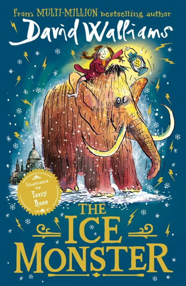 Ice Monster The award-winning children's book from multi-million bestseller author David Walliams