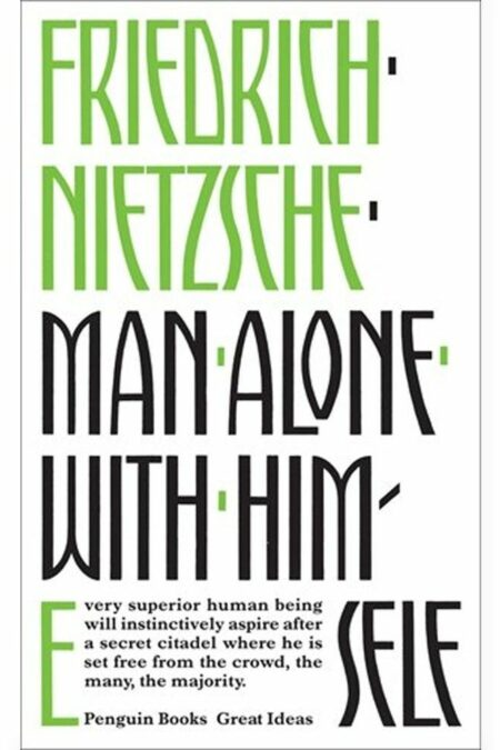 Man Alone with Himself (Penguin Great Ideas)
