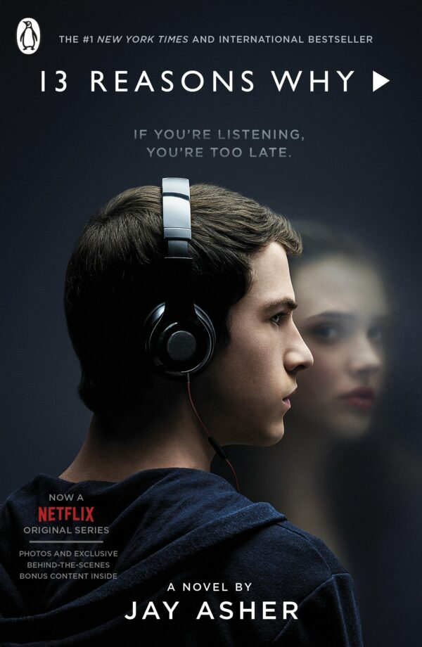 Thirteen Reasons Why: (TV Tie-in)