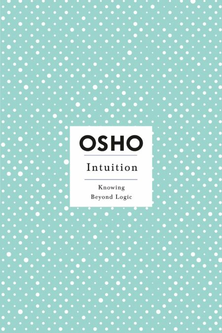 Intuition: Knowing Beyond Logic