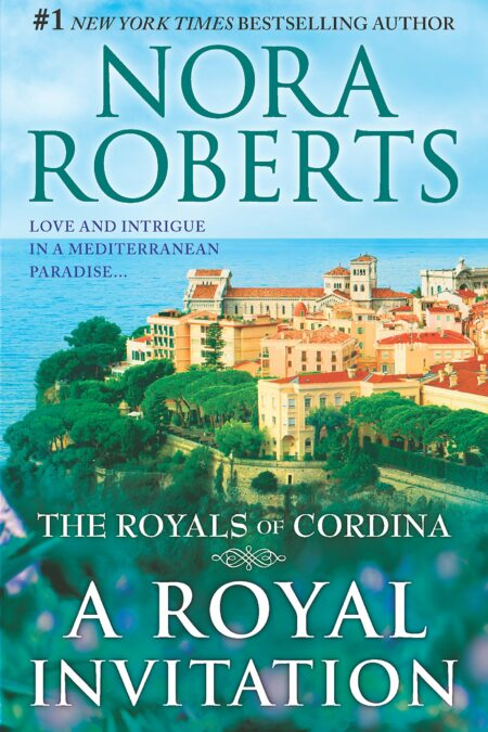 Royal Invitation: The Playboy Prince Cordina's Crown Jewel (The Royals of Cordina)
