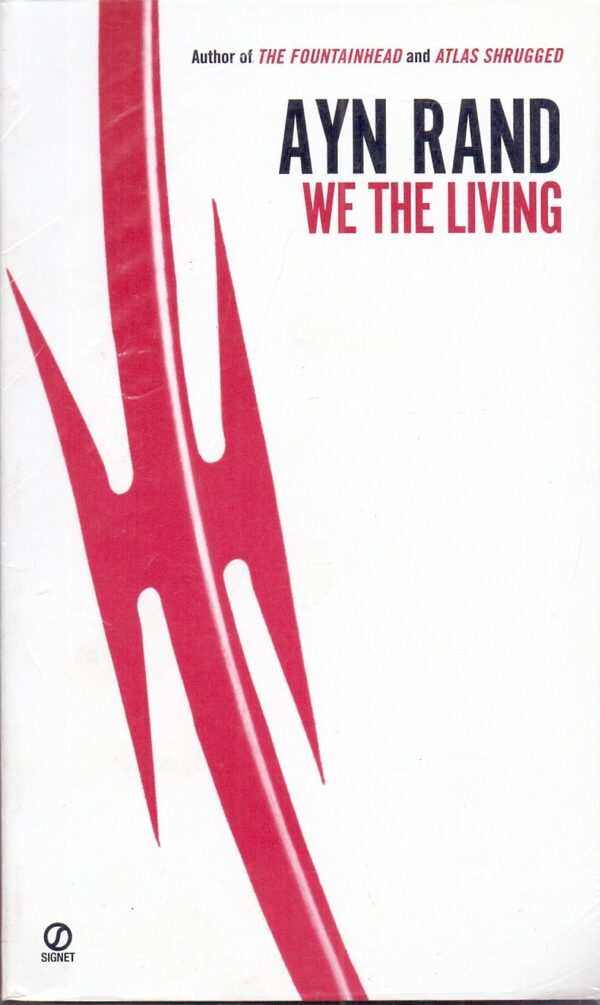 We the Living (75th Anniversary Edition)
