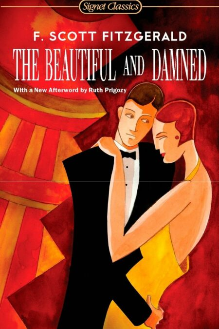 Beautiful and Damned (Signet Classics)