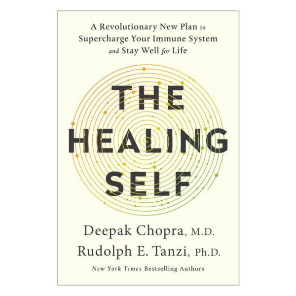 Healing Self: A Revolutionary New Plan to Supercharge Your Immunity and Stay Well for Life