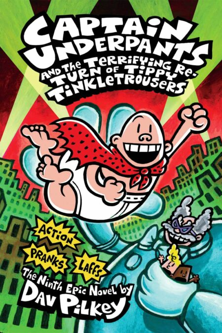 Captain Underpants and the Terrifying Return of Tippy TinkletrousersCaptain Underpants and the Terrifying Return of Tippy Tinkletrousers