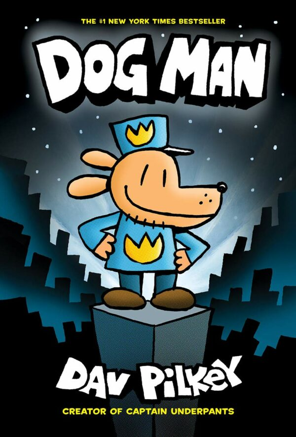 Dog Man 1 From the Creator of Captain Underpants