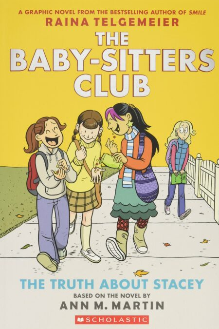 Baby-Sitters Club Graphix 2 Truth about Stacey: Full-Color Edition