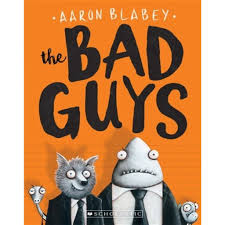 Bad Guys (The Bad Guys #1)