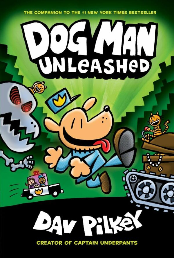 Dog Man 2 Dog Man Unleashed: From the Creator of Captain Underpants