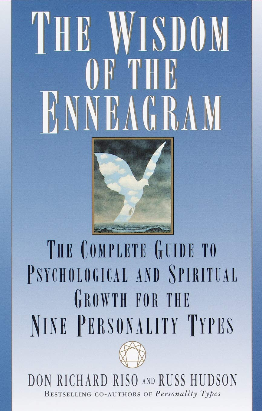 Wisdom of the Enneagram: The Complete Guide to Psychological and Spiritual Growth for the Nine Personality Types