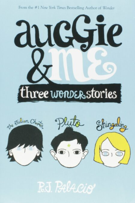 Auggie and Me Three Wonder Stories