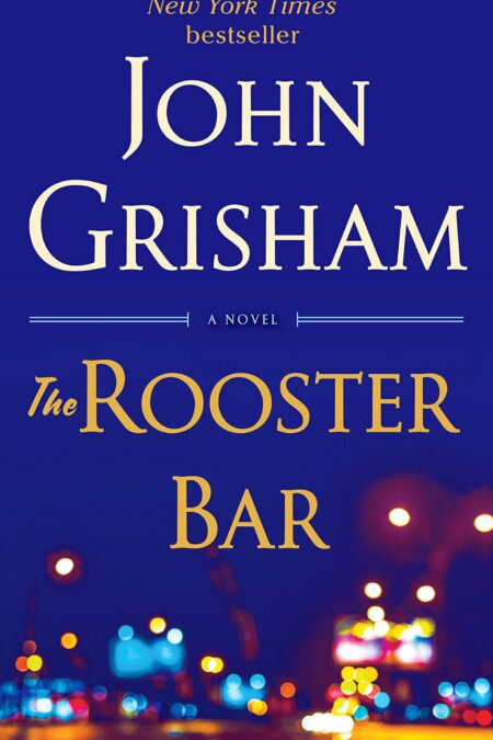 Rooster Bar: A Novel