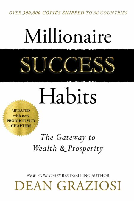 Millionaire Success Habits The Gateway to Wealth & Prosperity