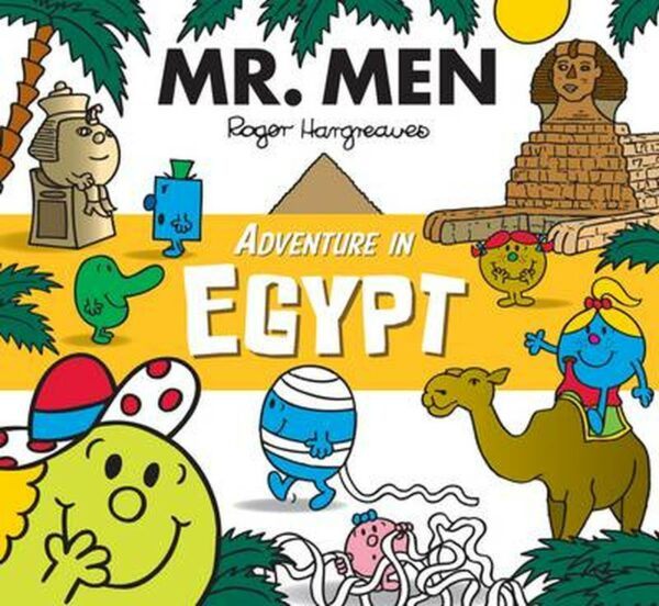 Mr. Men Adventure in Egypt (Mr. Men and Little Miss Adventures)