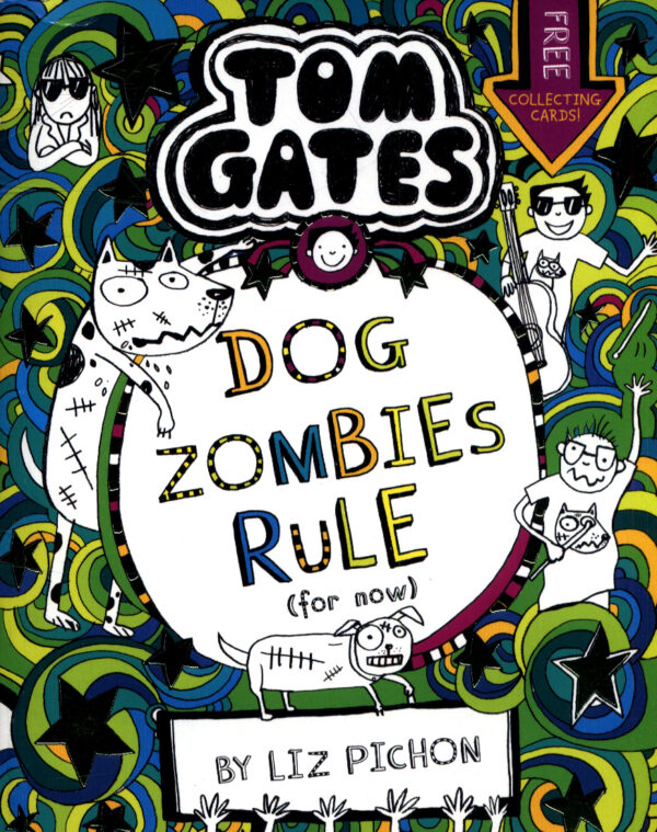 Tom Gates Dog Zombies Rule (For now...)