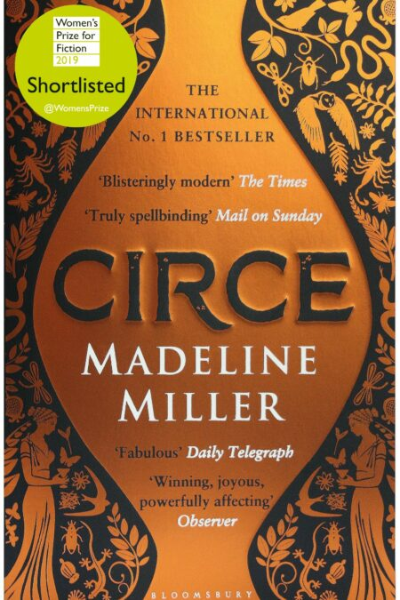 Circe The International No. 1 Bestseller - Shortlisted for the Women's Prize for Fiction 2019