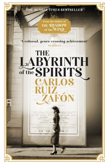 Labyrinth of the Spirits: From the bestselling author of The Shadow of the Wind: The Cemetery of Forgotten Books 4
