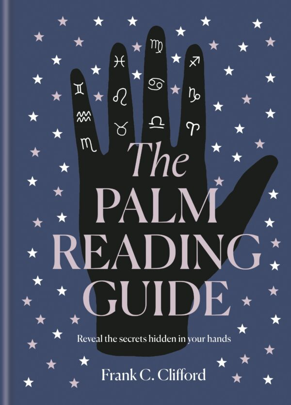 Palm Reading Guide Reveal the secrets of the tell tale hand