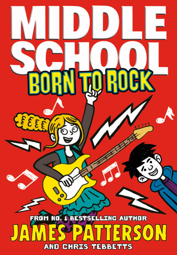 Middle School Born to Rock : (Middle School 11)