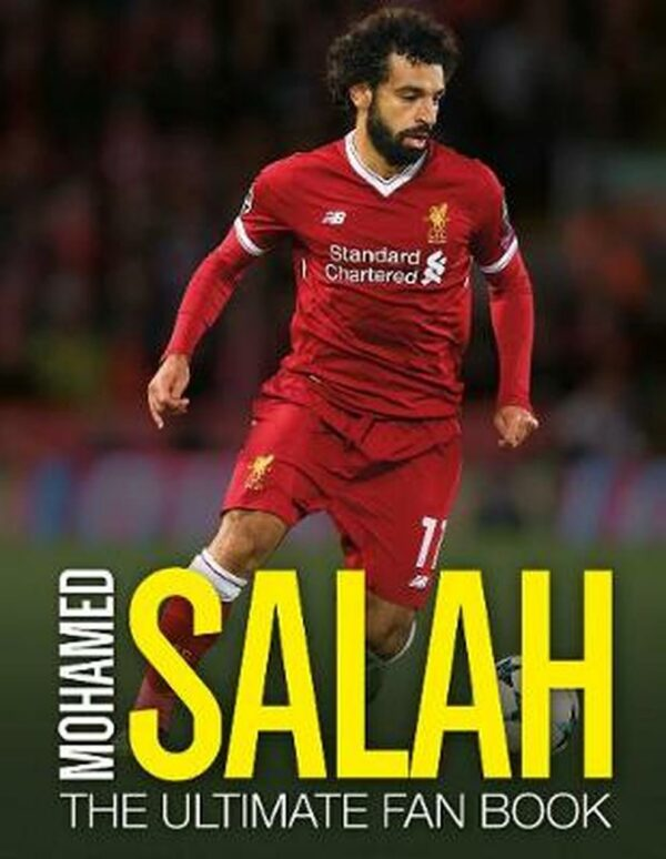 Mohamed Salah The Ultimate Fan Book