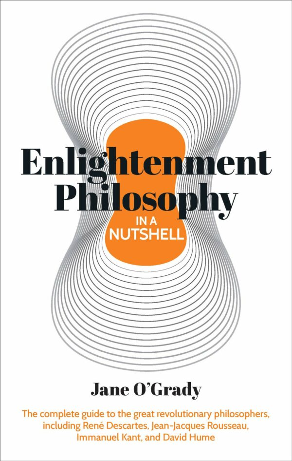 Nutshell Enlightenment Philosophy in a Nutshell