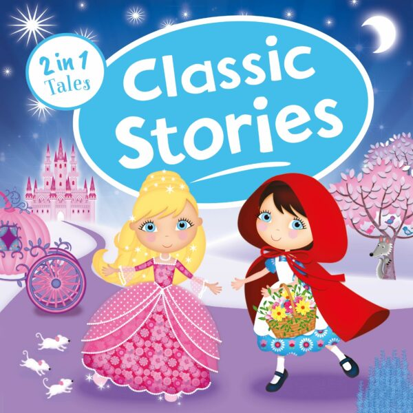 Classic Stories (2 in 1 Tales)