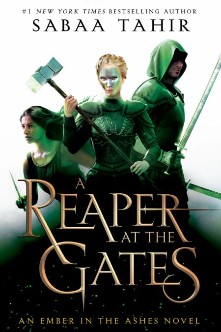 Ember in the Ashes 3. A Reaper at the Gates