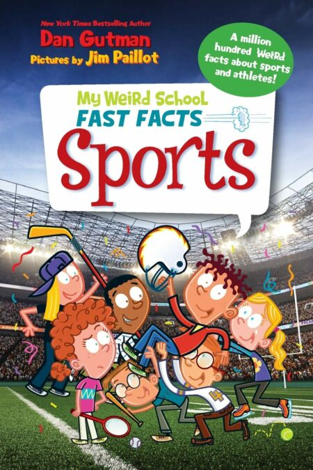 Sports My Weird School Fast Facts