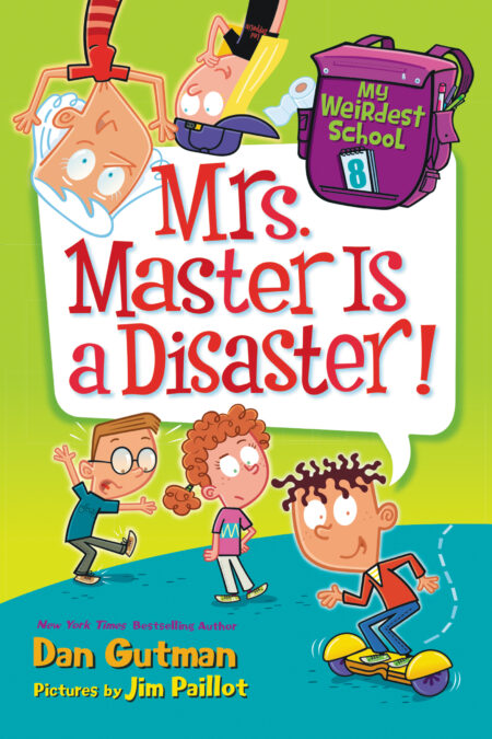 Mrs. Master Is a Disaster My Weirdest School 8