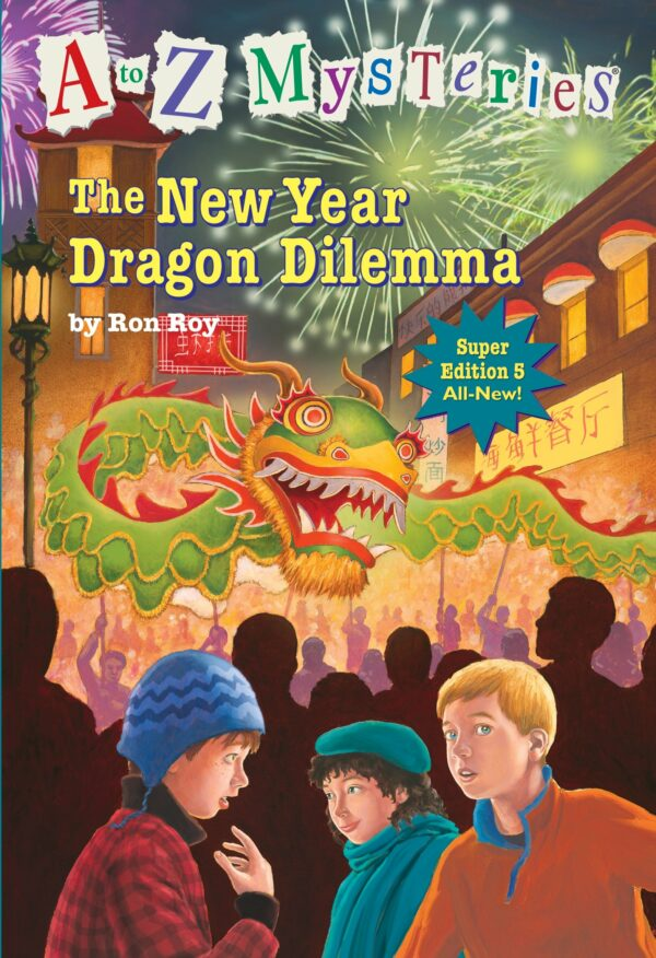 New Year Dragon Dilemma A to Z Mysteries Super Edition 5