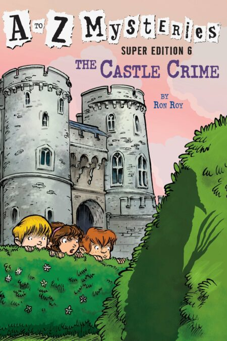 Castle Crime A to Z Mysteries Super Edition 6