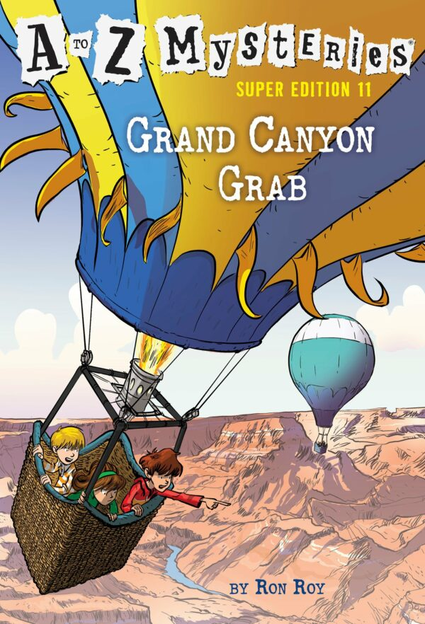 Grand Canyon Grab A to Z Mysteries Super Edition 11