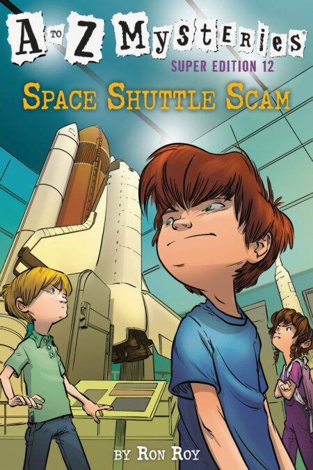 Space Shuttle Scam A to Z Mysteries Super Edition 12