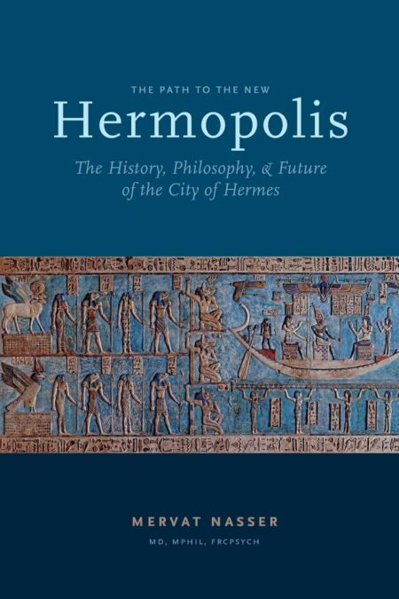 Path to the New Hermopolis: The History, Philosophy, and Future of the City of Hermes