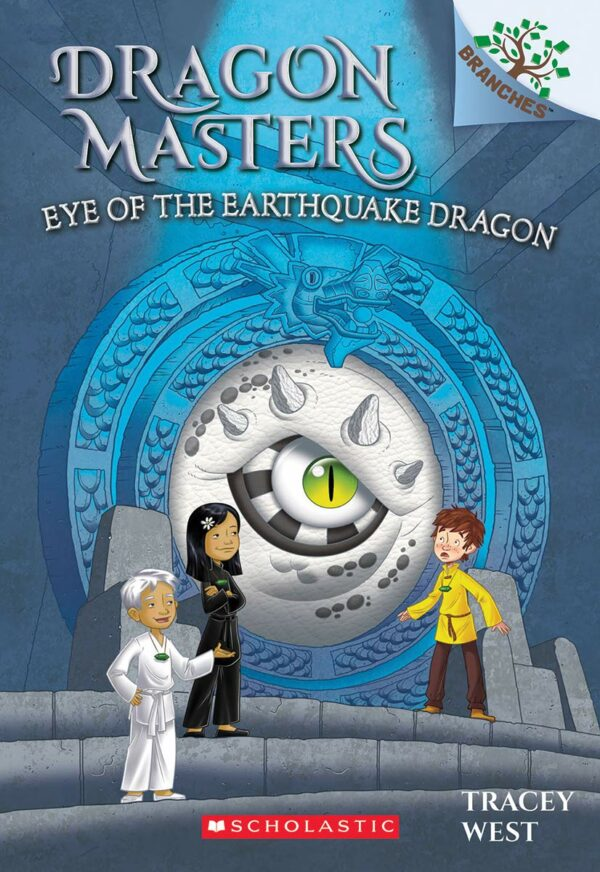Eye of the Earthquake Dragon A Branches Book (Dragon Masters 13) (13)