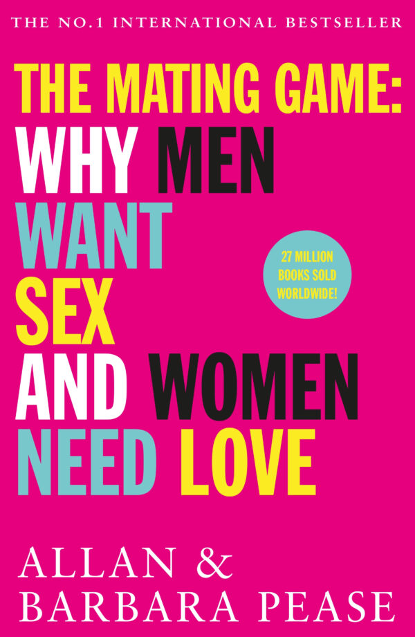 Mating Game: Why Men Want Sex and Women Need Love