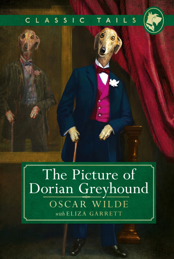 Picture of Dorian Greyhound Classic Tails 4: Beautifully illustrated classics, as told by the finest breeds!