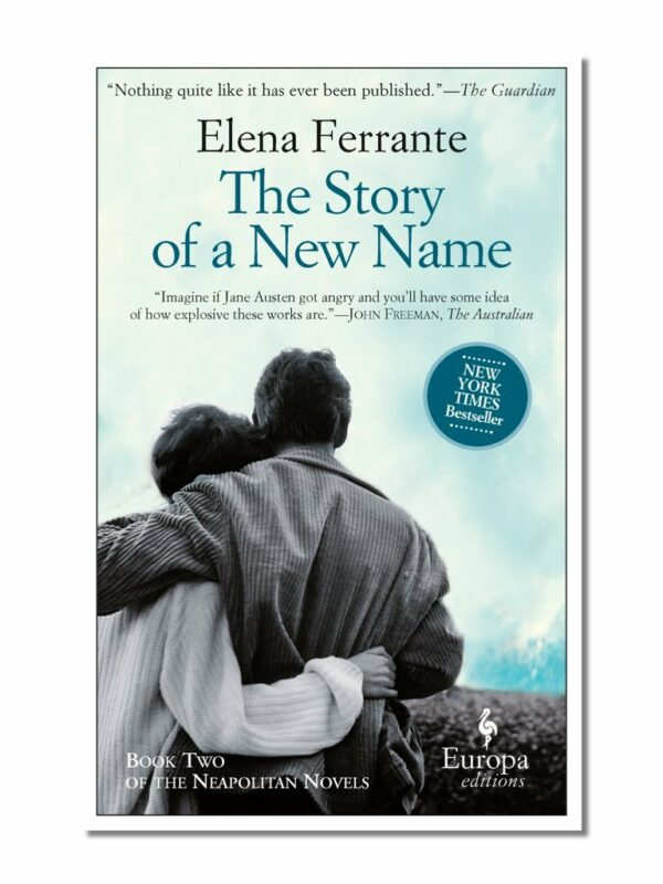 Story of a New Name: Neapolitan Novels, Book Two