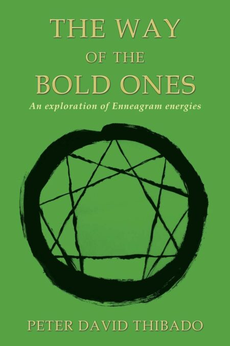 Way Of The Bold Ones: An Exploration of Enneagram Energies