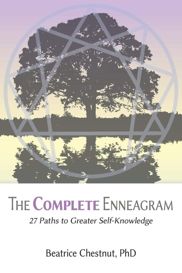 Complete Enneagram: 27 Paths to Greater Self-Knowledge