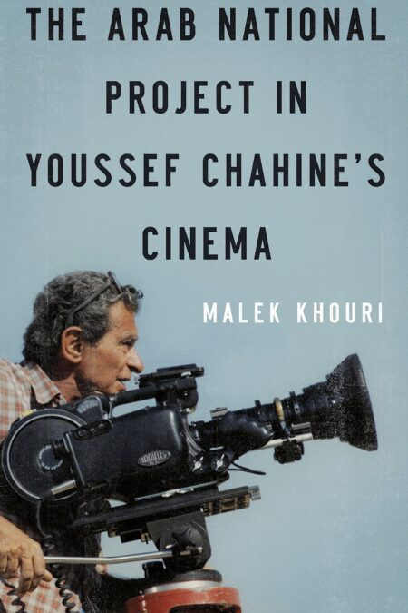 Arab National Project in Youssef Chahine's Cinema