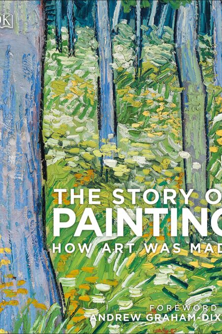 Story of Painting : How art was made
