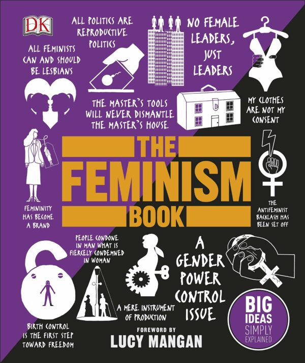 Feminism Book : Big Ideas Simply Explained