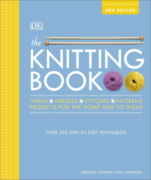 Knitting Book : Over 250 Step-by-Step Techniques