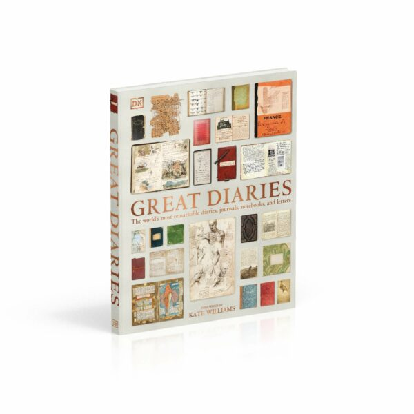 Great Diaries : The world's most remarkable diaries, journals, notebooks, and letters