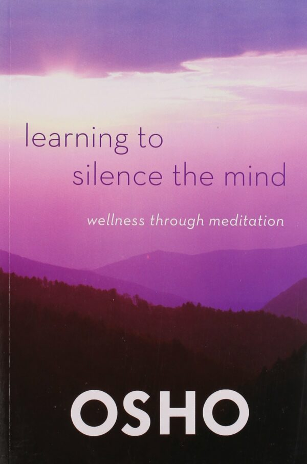 Learning to Silence the Mind: Wellness Through Meditation
