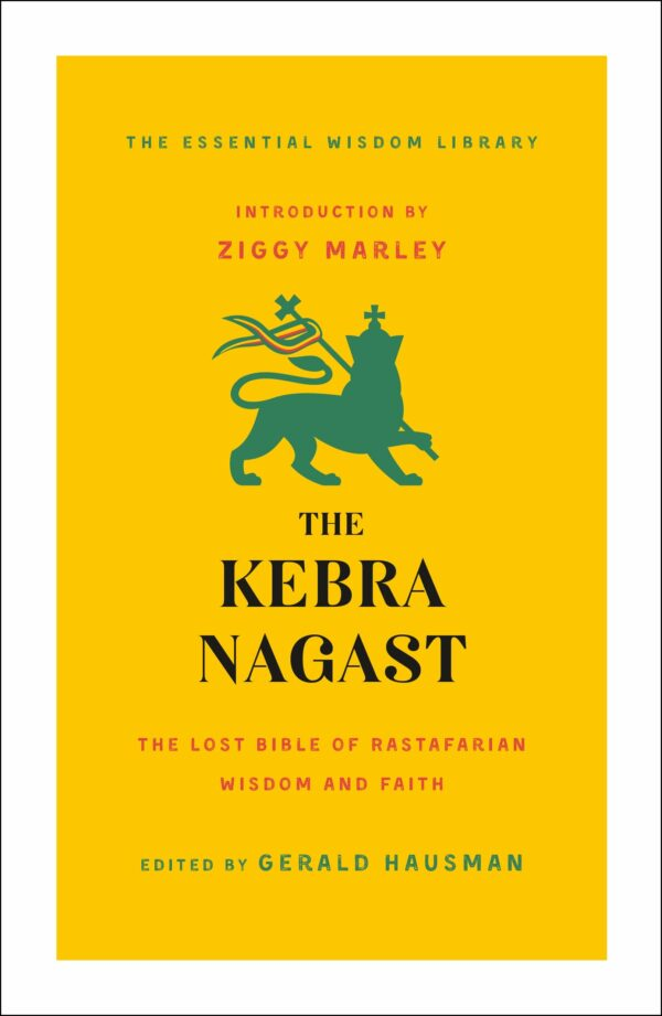 Kebra Nagast (The Essential Wisdom Library)