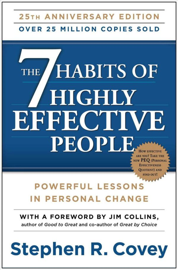7 Habits Highly Effect People