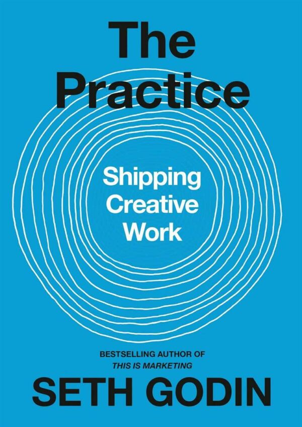 Practice : Shipping Creative Work