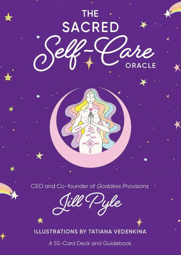 Sacred Self-Care Oracle : A 55-Card Deck and Guidebook